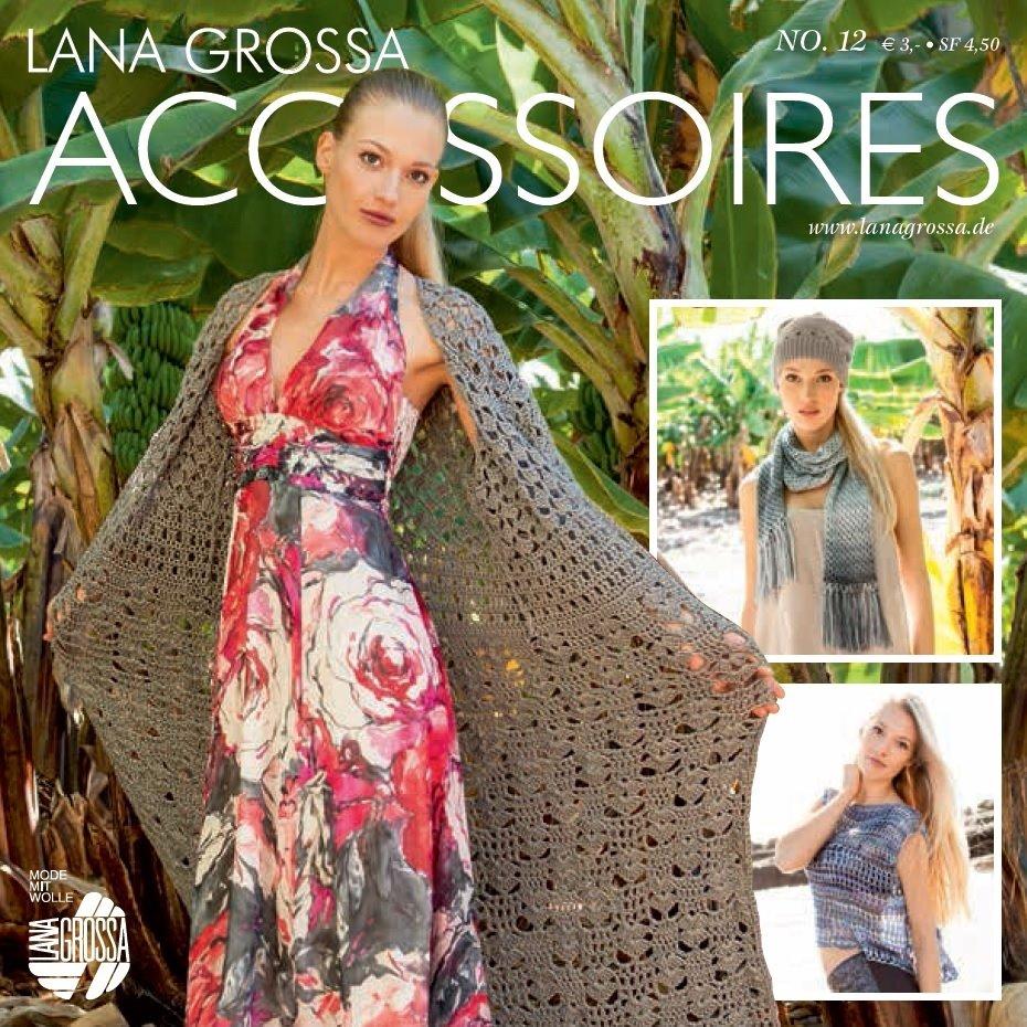 Lana Grossa FILATI Accessoires No. 12 - German Edition