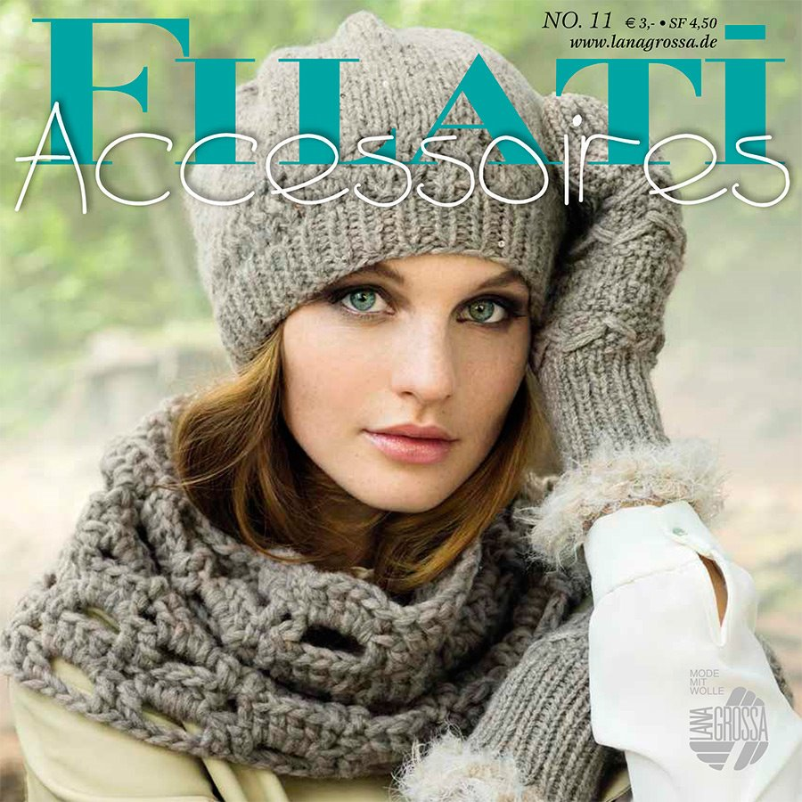Lana Grossa FILATI Accessoires No. 11  - German Edition