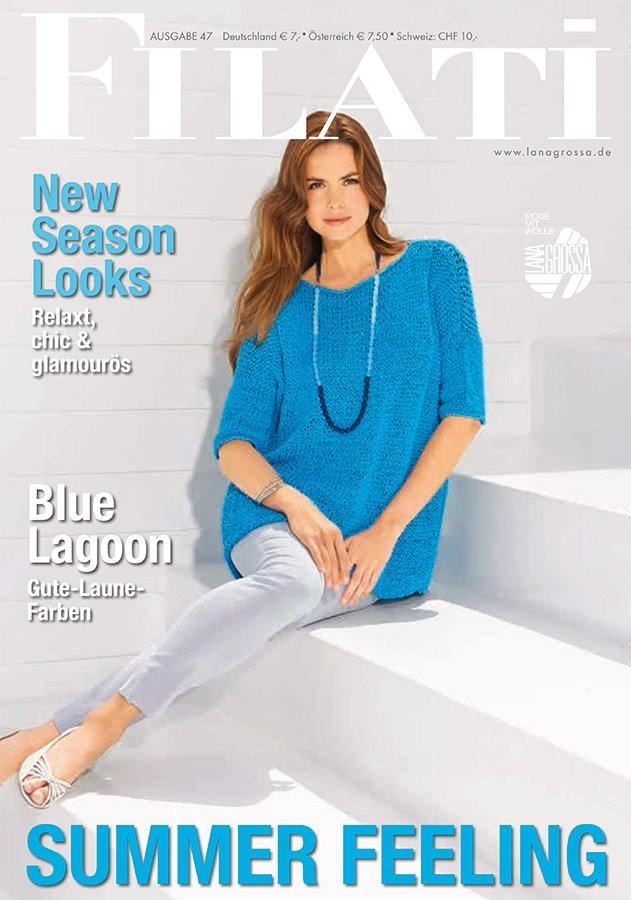 Lana Grossa FILATI No. 47 (Sommer 2014) - German Edition