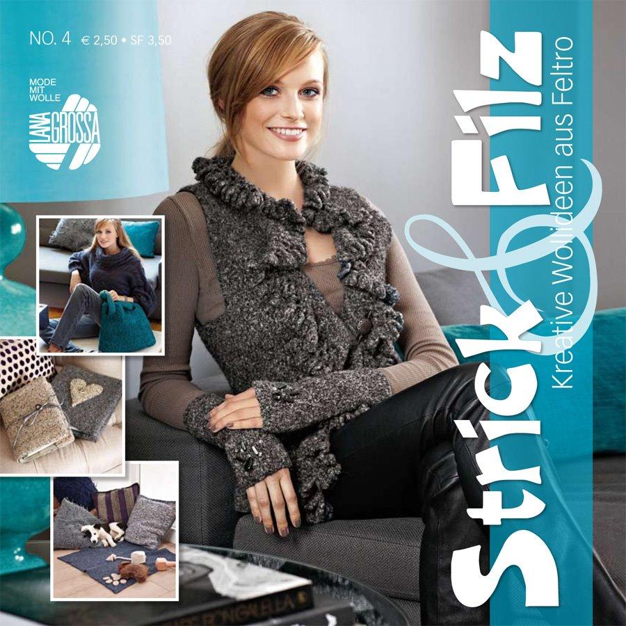 Lana Grossa STRICK & FILZ  No. 4 - German Edition