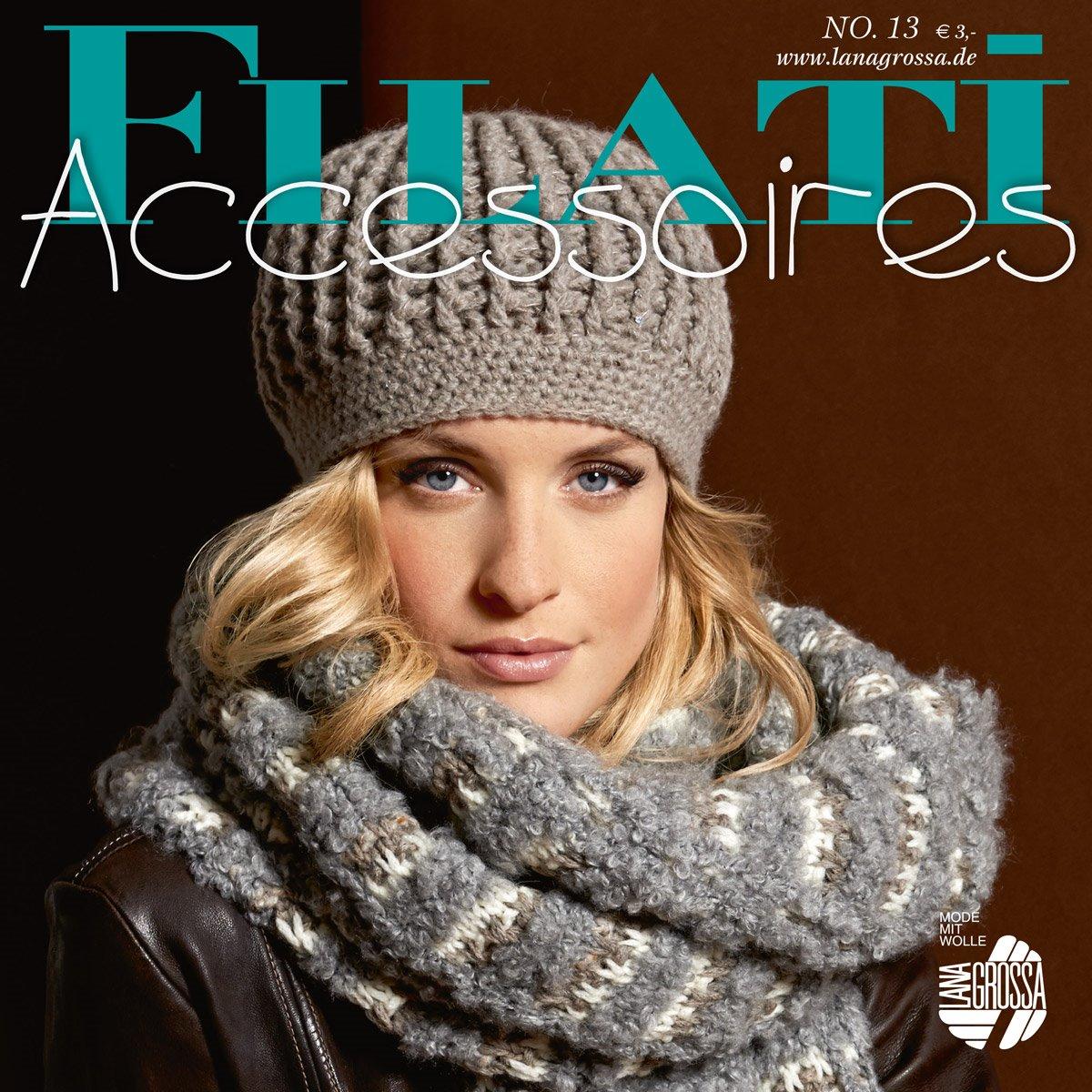 Lana Grossa FILATI Accessoires No. 13 - German Edition
