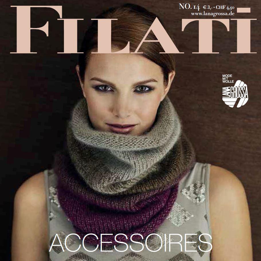 Lana Grossa FILATI Accessoires No. 14 - German Edition   FILATI ... 79ada760bb70