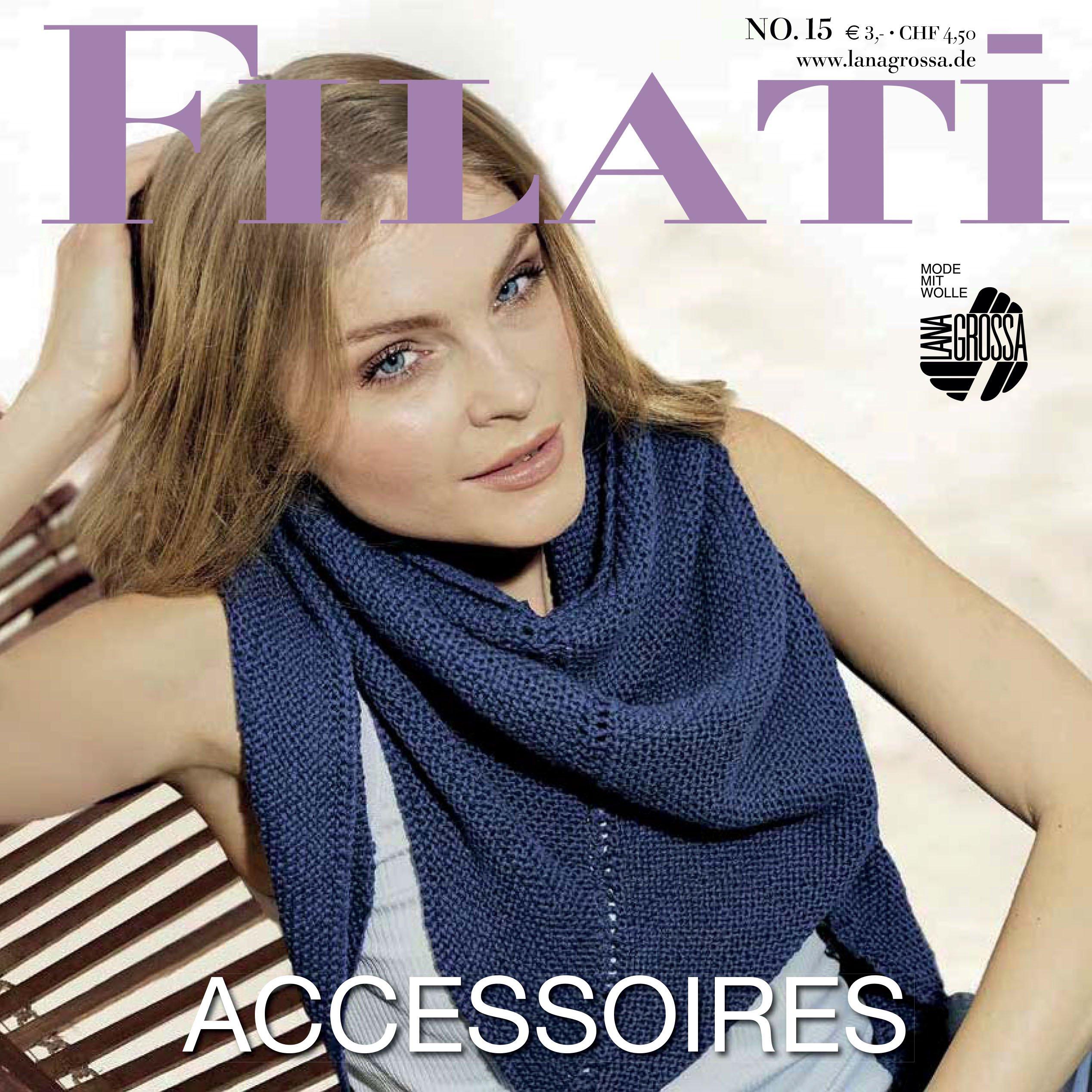 Lana Grossa FILATI Accessoires No. 15 - Журнал на немецком и на русском языке инструкции