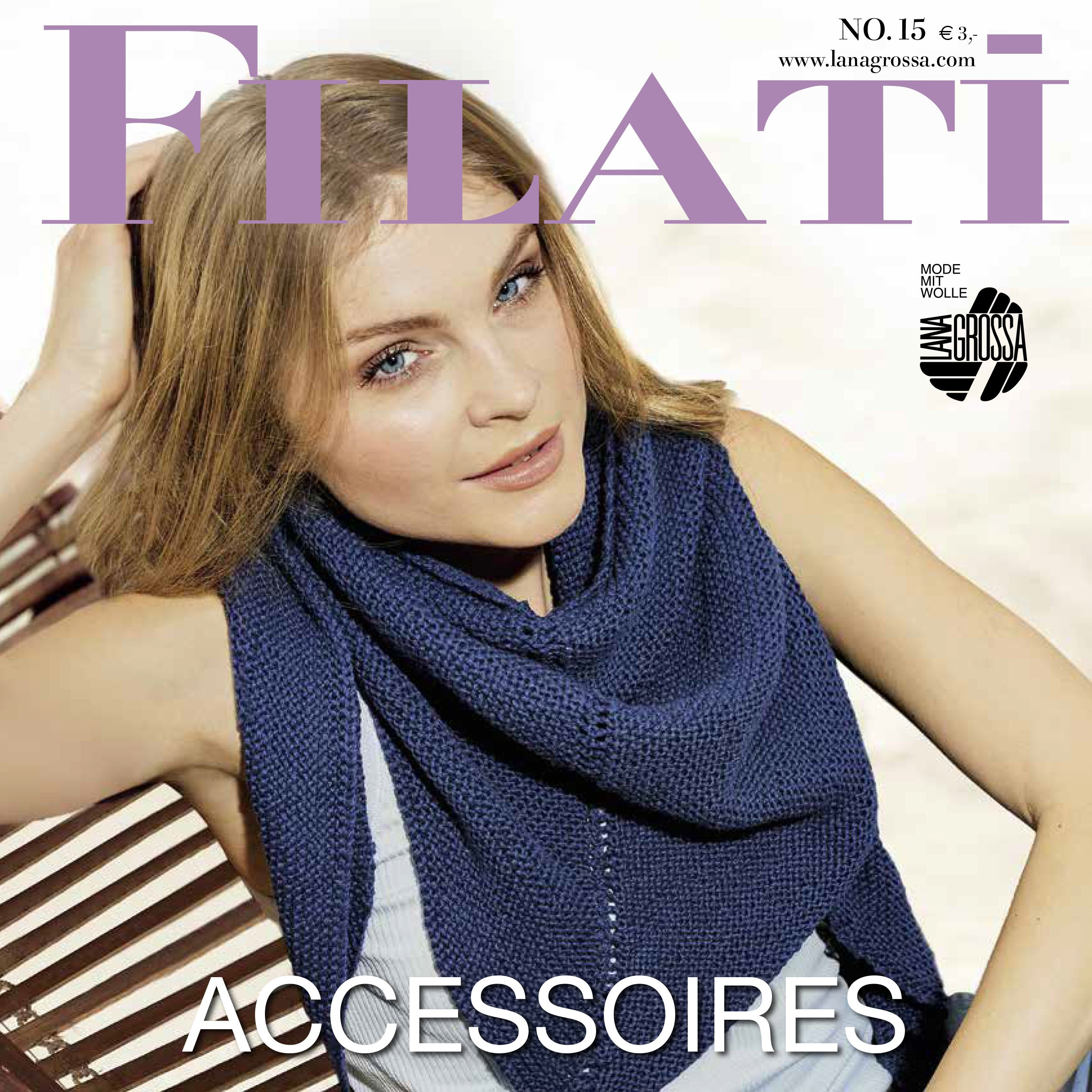 Lana Grossa FILATI Accessoires No. 15 - English Edition