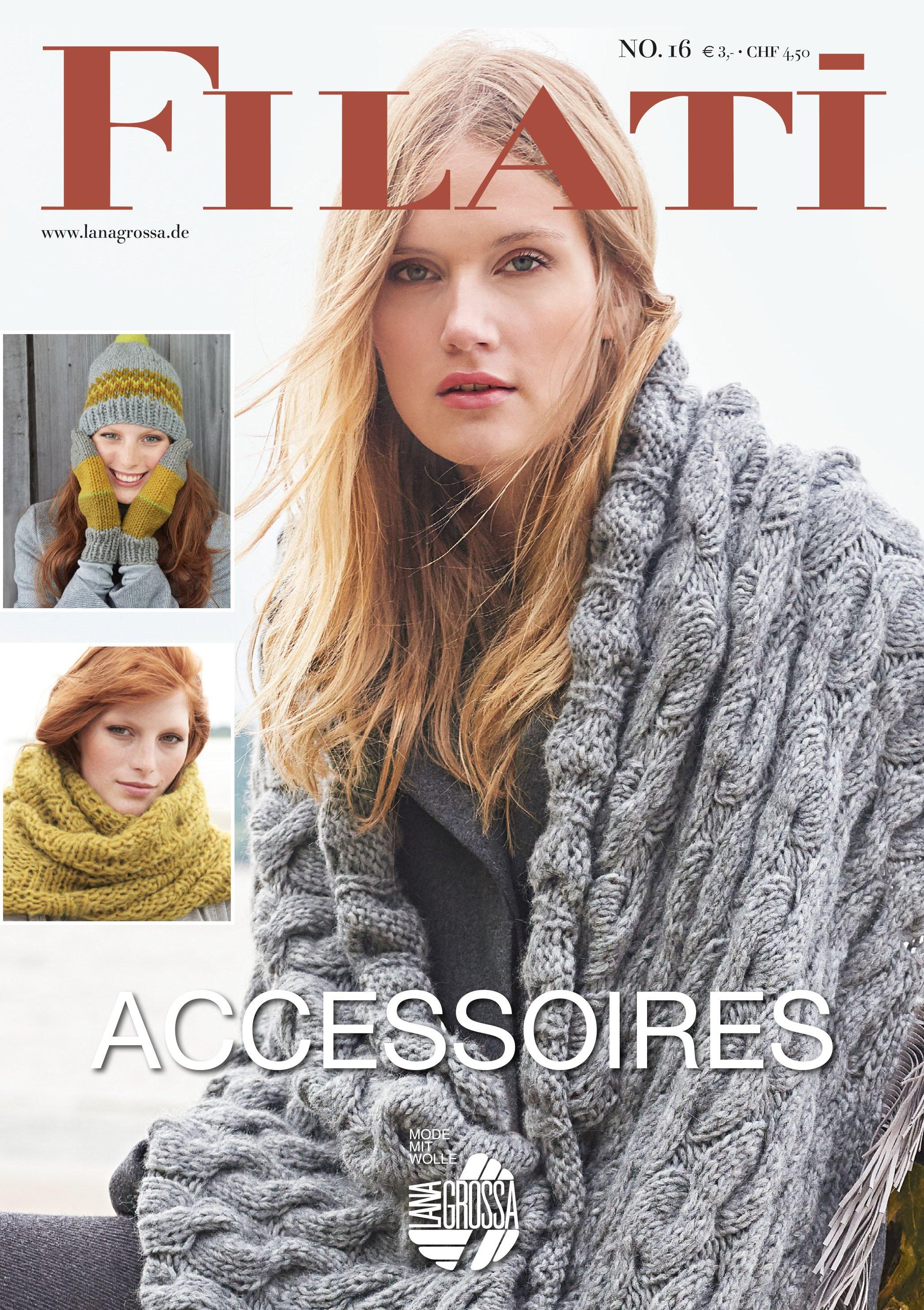 Lana Grossa FILATI Accessoires No. 16 - German Edition