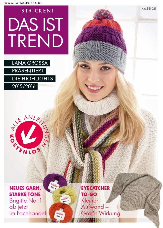 Lana Grossa DAS IST TREND 2015 - German Edition