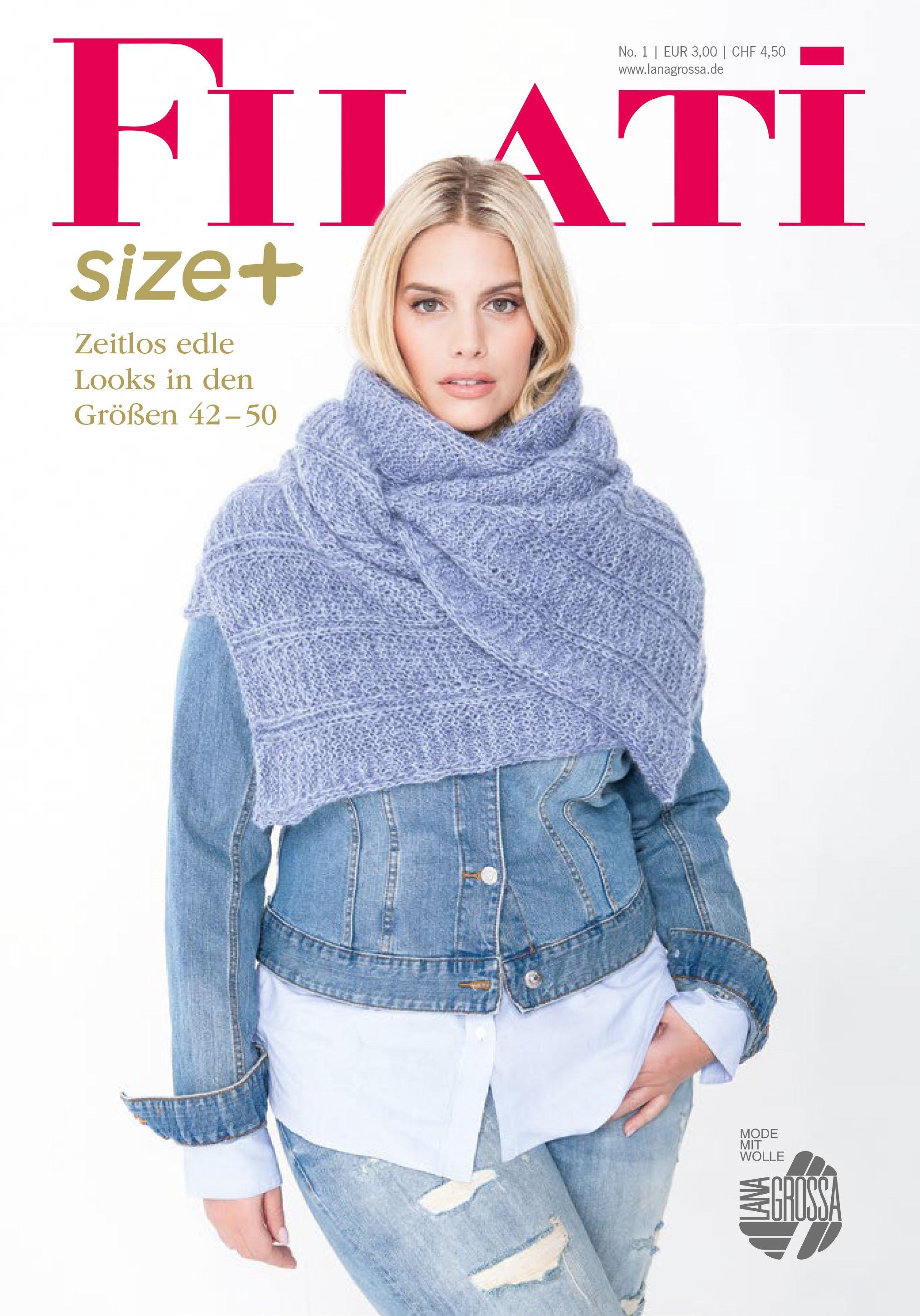 Lana Grossa FILATI Size Plus - Magazine (DE) + Knitting instructions (EN)