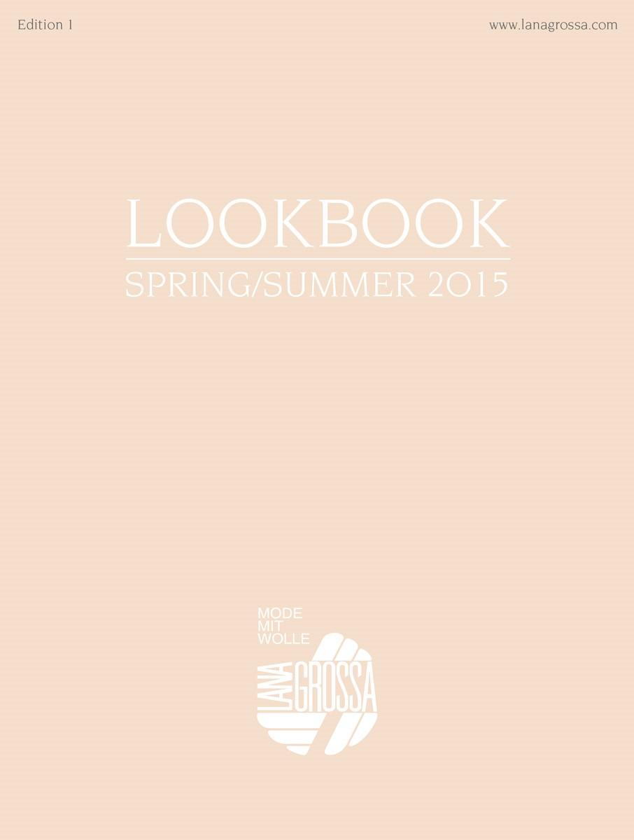 Lana Grossa LOOKBOOK No.1 - Spring/Summer 2015