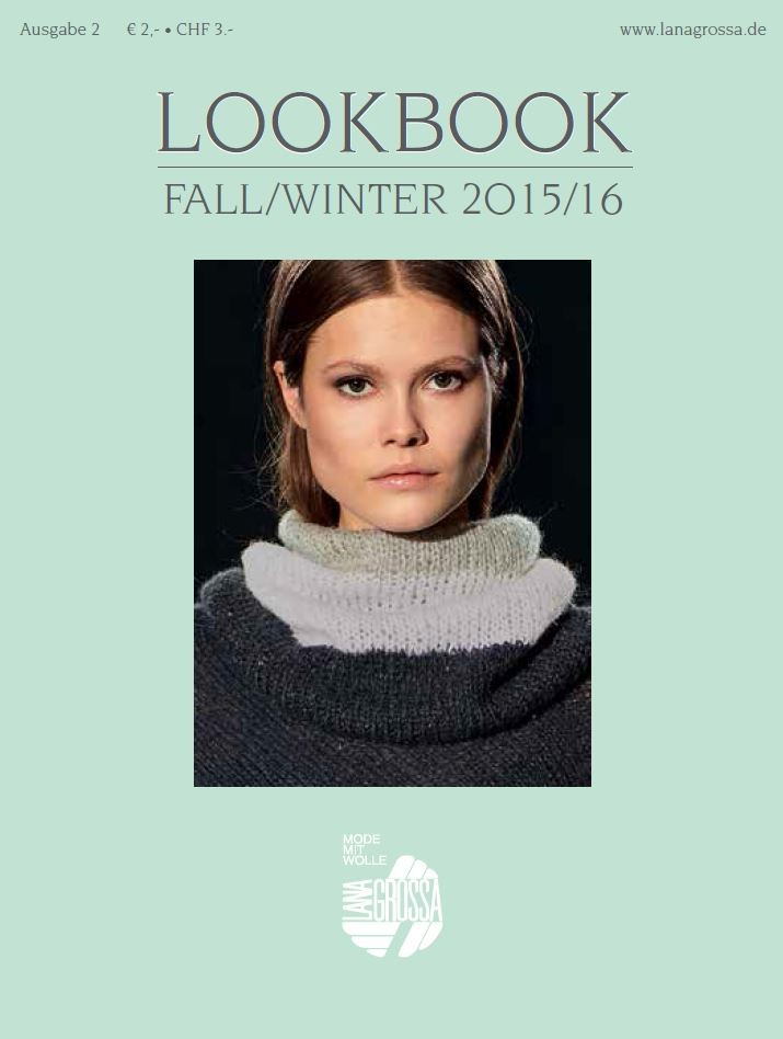 Lana Grossa LOOKBOOK No. 2 - Fall/Winter 2015/16 - German Edition