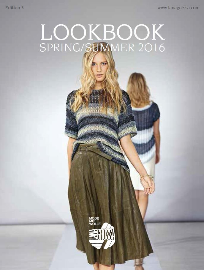 Lana Grossa LOOKBOOK No. 3 - Spring/Summer 2016 - English Edition