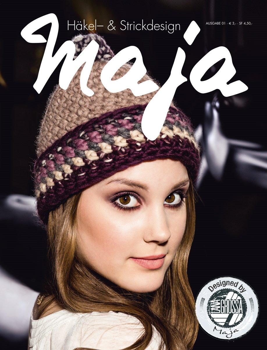Lana Grossa Häkel- & Strickdesign MAJA - German edition