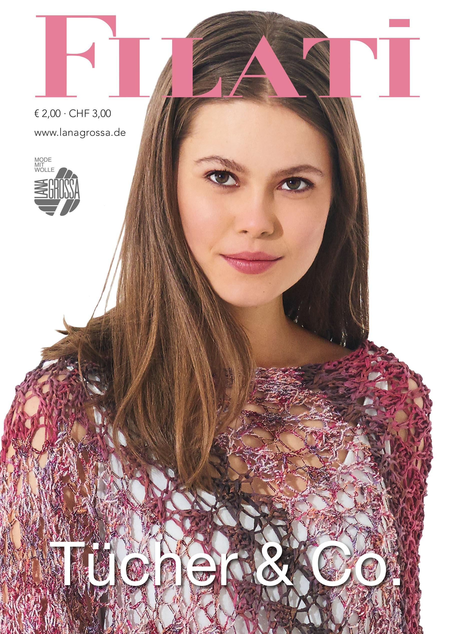Lana Grossa FILATI Tücher & Co. - German Edition